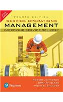 Service Operations Management:Improving Service Delivery