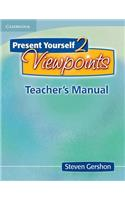 Present Yourself 2 Viewpoints Teacher's Manual