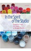 In the Spirit of the Studio: Learning from the Atelier of Reggio Emilia