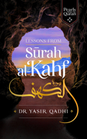 Pearls from Surah Al-Kahf: Exploring the Qur'ans Meaning