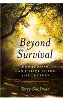 Beyond Survival: How Judaism Can Thrive in the 21st Century