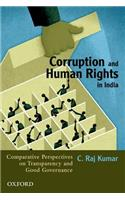 Corruption and Human Rights in India: Comparative Perspectives on Transparency and Good Governance