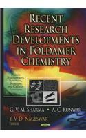 Recent Research Developments in Foldamer Chemistry