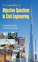 A Compendium of Objective Questions in Civil Engineering