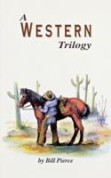 A Western Trilogy