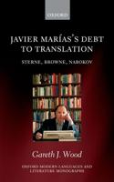 Javier Marias's Debt to Translation: Sterne, Browne, Nabokov