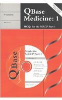 Qbase Medicine Paperback : Volume 1, McQs for the Mrcp, Part 1