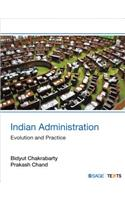 Indian Administration: Evolution and Practice