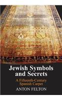 Jewish Symbols and Secrets: A Fifteenth-Century Spanish Carpet