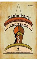 Democracy, Sustainable Development, and Peace