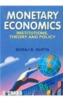 Monetary Economics: Institutions, Theory & Policy