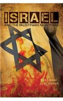 Israel and the Palestinian Nightmare: 3rd Edition