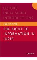 The Right to Information in India