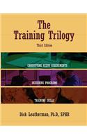 The Training Trilogy, 3rd Edition