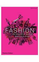 The Fashion Resource Book: Research for Design