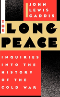The The Long Peace Long Peace: Inquiries Into the History of the Cold War