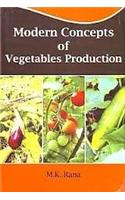Modern Concepts of Vegetables Production