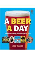 A Beer a Day: 366 Beers to Help You Through the Year