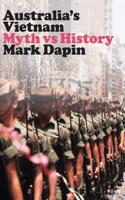 Australia's Vietnam: Myth Vs History