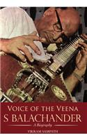 Voice of the Veena: S Balachander