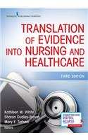 Translation of Evidence Into Nursing and Health Care, Third Edition: The Interprofessional Approach to Implementation Science
