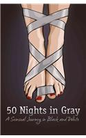 Fifty Nights in Gray: A Sensual Journey in Black and White