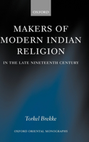 Makers of Modern Indian Religion in the Late Nineteenth Century