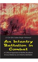 An Infantry Battalion in Combat