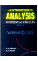 An Introduction to Analysis: Differential Calculus: I