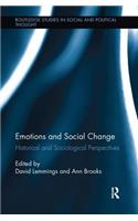 Emotions and Social Change: Historical and Sociological Perspectives