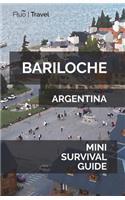 Bariloche Mini Survival Guide