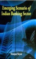 Emerging Scenario Of Indian Banking Sector