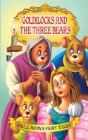 GOLDILOCKSTHE THREE BEARS