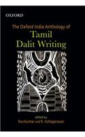 The Oxford India Anthology of Tamil Dalit Writing