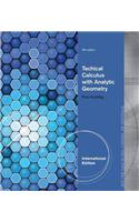 Technical Calculus with Analytic Geometry, International Edition