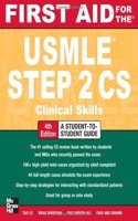 First Aid For The Usmle Step 2 Cs: Clinical Skills