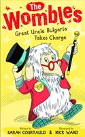Wombles: Great Uncle Bulgaria Takes Charge