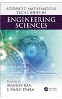 Advanced Mathematical Techniques in Engineering Sciences