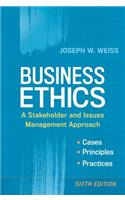 Business Ethics: A Stakeholder and Issues Management Approach