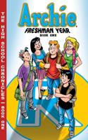 Archie Freshman Year, Book 1