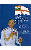 From the Crow's Nest: A Compendium of Speeches & Writing on Maritime and Other Issues