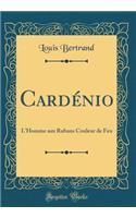 Card�nio: L'Homme Aux Rubans Couleur de Feu (Classic Reprint)