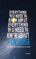 Everything You Need to Know About - The Universe