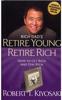 Rich Dad's Retire Young Retire Rich