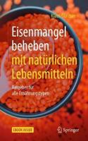 Eisenmangel Beheben Mit Natürlichen Lebensmitteln: Ratgeber Für Alle Ernährungstypen