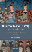 History of Political Theory: An Introduction, Volume I: Ancient and Medieval