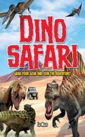 Dino Safari: Go Wild on a Prehistoric Adventure!