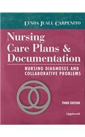 Nursing Care Plans and Documentation: Nursing Diagnoses and Collaborative Problems
