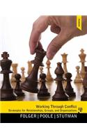 Working Through Conflict: Strategies for Relationships, Groups, and Orgainzations