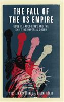 Fall of the US Empire